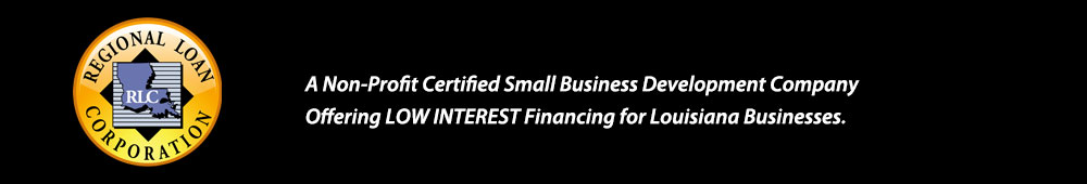A Non-Profit Certified Small Business Development Company Offering LOW INTERERST Financing for Business in Louisiana